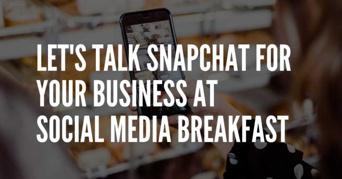 how to use snapchat for businesses