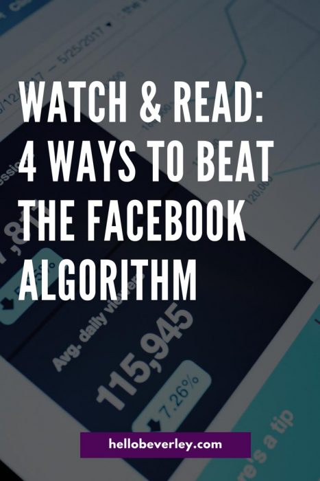 "The ins and outs of the Facebook Algorithm and how to ""beat"" it."