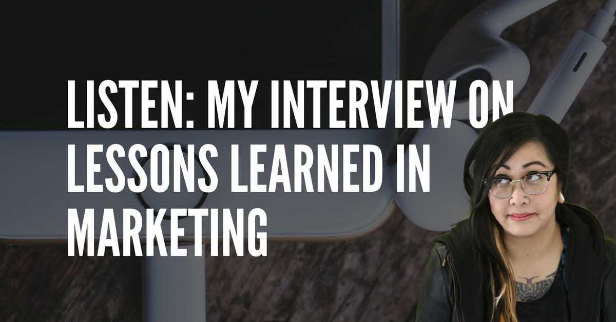 lessons learned in marketing podcast featuring social media strategist from edmonton