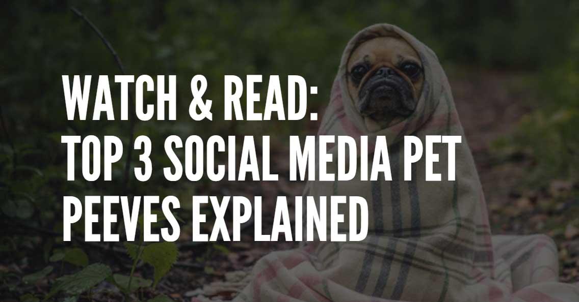 social media marketing pet peeves