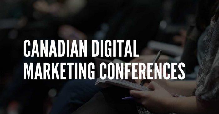canadian digital marketing conferences