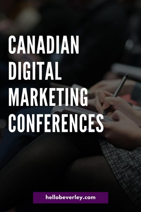 A handy list of social media and digital marketing conferences and summits happening in Canada in 2018. Which ones will you be attending?