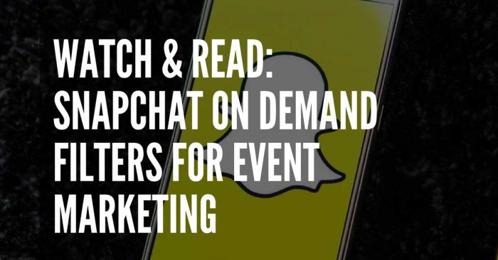 snapchat filter for event marketing