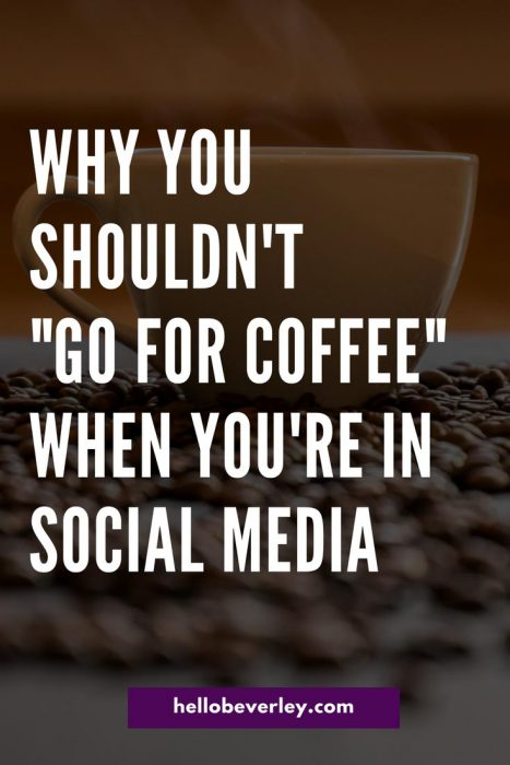 So, what if you actually want to go for coffee with me to discuss your social strategy and want a one to two hour session with my undivided attention?
