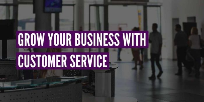 grow with customer service