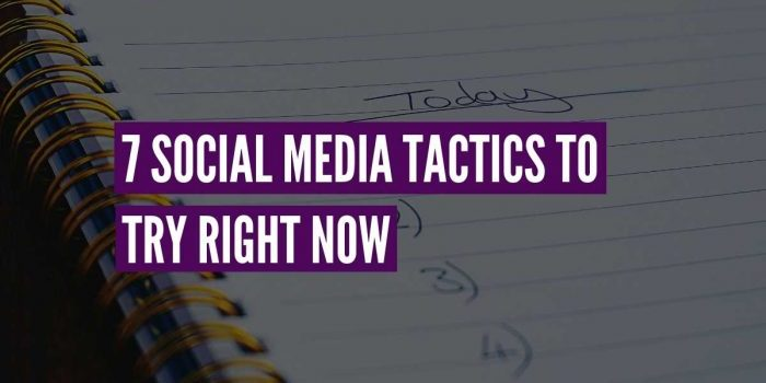 social media tactics try now