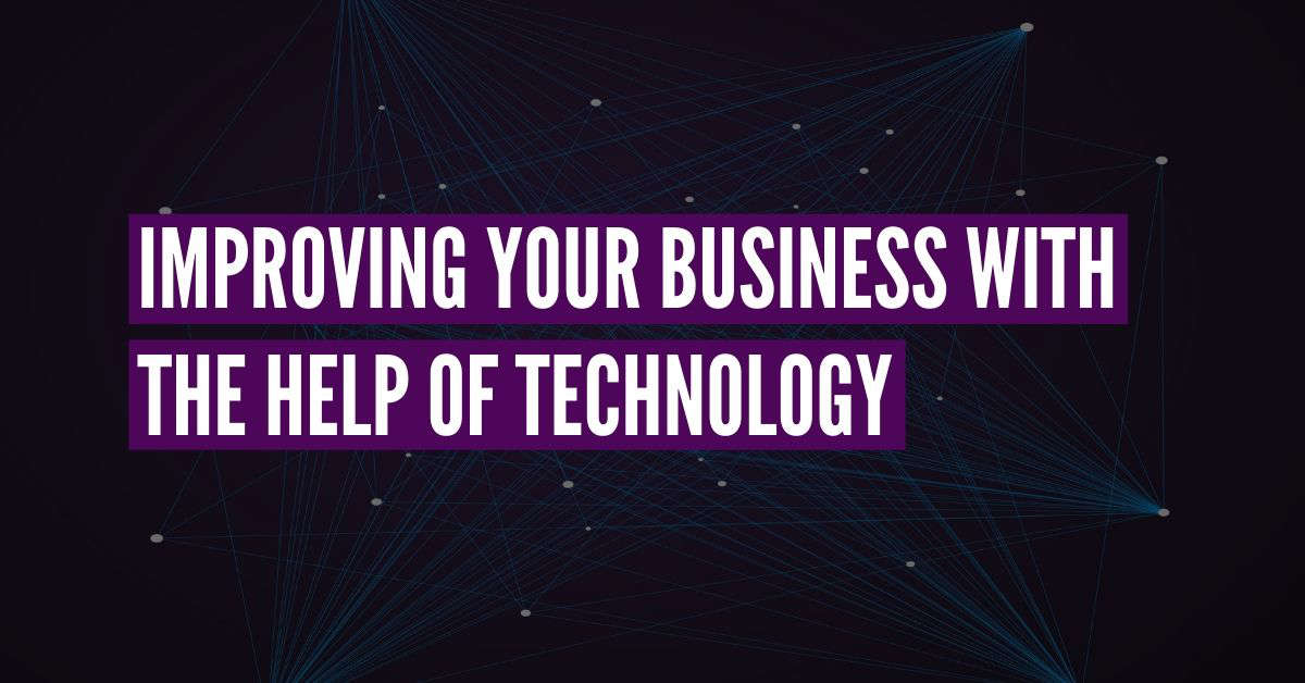 improving business with technology