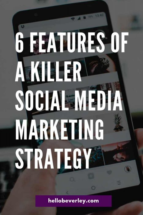 does your social media strategy have these six features?