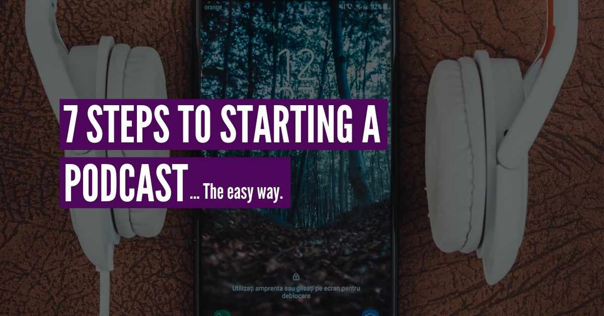 easy way to start a podcast
