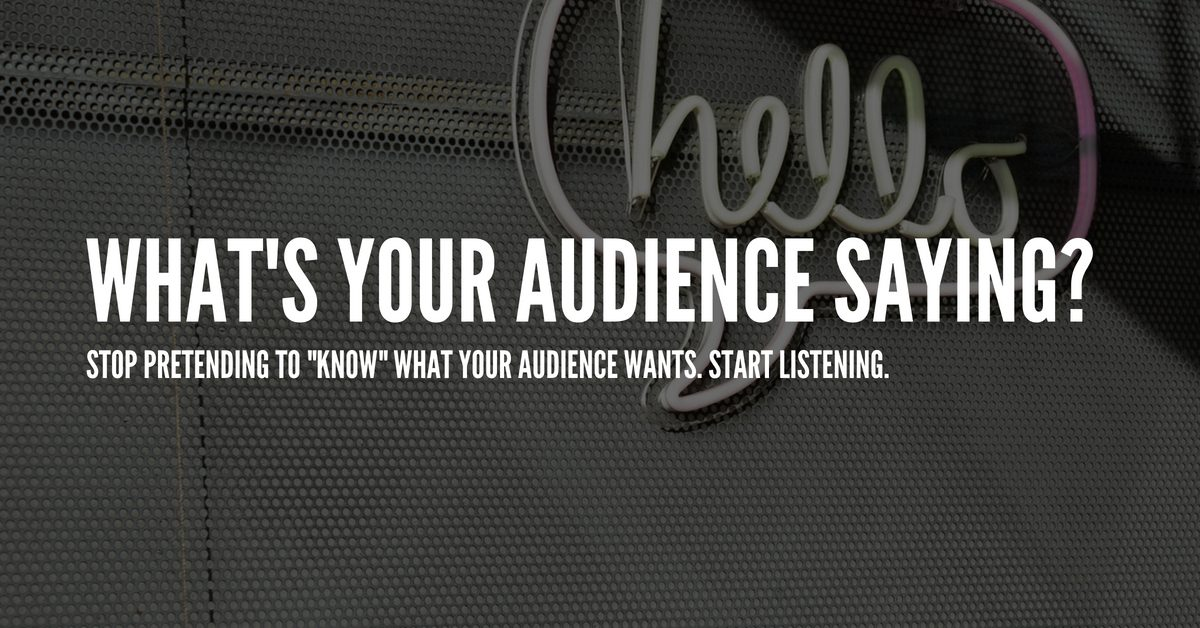 creating content your audience wants